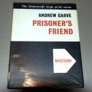 Prisoner's Friend (Black Dagger Crimes) by Andrew Garve (Large Print)