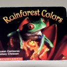 Rainforest Colors (Science Emergent Readers) by Susan Canizares, Betsey Chessen (Board Book)