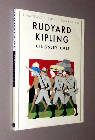 Rudyard Kipling (Literary Lives Series) by Kingsley Amis - biography of