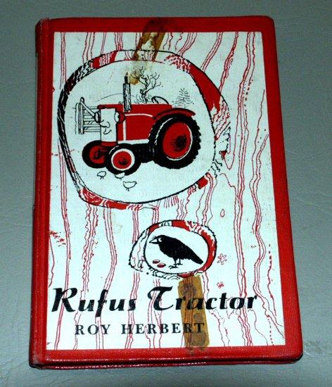 Rufus Tractor (Hardcover 1962) by Roy Herbert, George Adamson