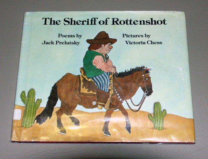 Sheriff of Rottenshot (Hardcover 1982) by Jack Prelutsky