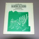 The Shipbuilders. (Colonial Americans) (Hardcover 1971) by Leonard Everett Fisher