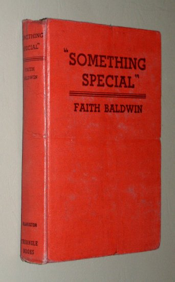 Something Special (Hardcover 1940) by Baldwin Faith