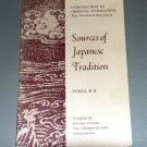Sources of Japanese Tradition, Vol. 2 by William Theodore De Bary, Ryusaku Tsunoda, Donald Keene