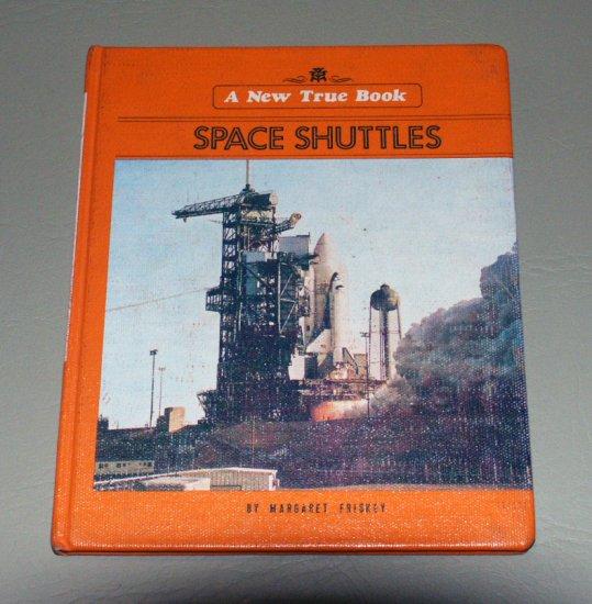 Space Shuttles (New True Book) by Margaret Friskey