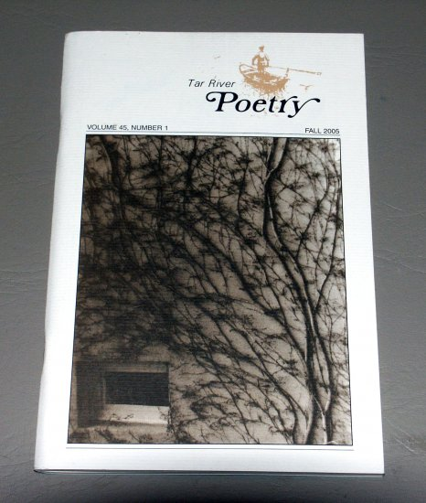 Tar River Poetry - Fall 2005 - Volume 45, Number 1