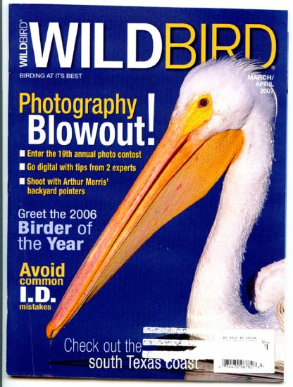 WildBird Magazine - March/April 2007 (Back Issue) Wild Bird - Check out the South Texas Coast