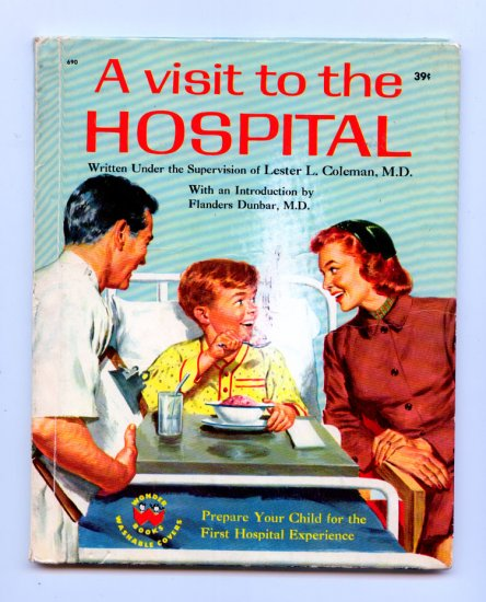 A Visit to the Hospital (Wonder Books HC 1958) by Lester L. M.D. Coleman, James Bama