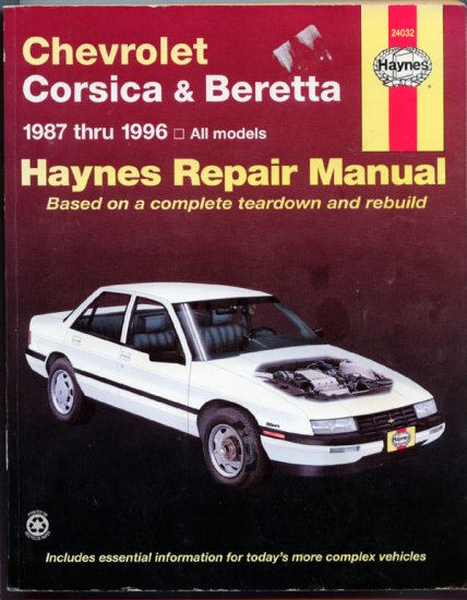 Haynes Chevrolet Corsica and Beretta, 1987-1996 - Repair Service Manual