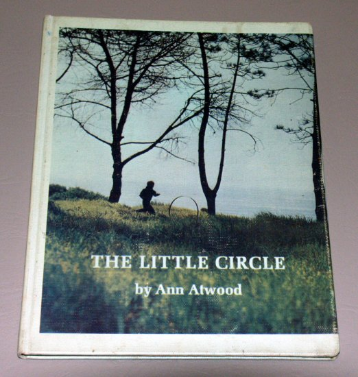 The Little Circle (Hardcover 1967) by Ann Atwood