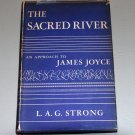 The Sacred River;: An approach to James Joyce (Hardcover) by L. A. G Strong
