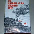 The Shadow of the Crooked Tree (Hardcover 1965) by Helen Clark Fernald