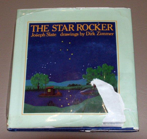 The Star Rocker (Hardcover 1982) by Joseph Slate, Dirk Zimmer