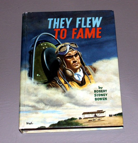 They Flew to Fame (Hardcover 1963) by Robert Sidney Bowen