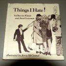 Things I Hate! (Children's Series on Psychologically Relevant Themes) by Harriet Wittels
