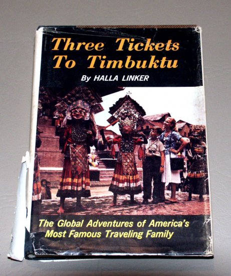 Three Tickets to Timbuktu (Hardcover 1962) by Hal Linker