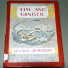 Tim and Ginger (Hardcover 1968) by Edward Ardizzone