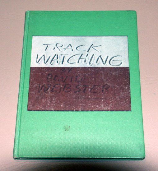 Track Watching (Hardcover 1972) by David Webster
