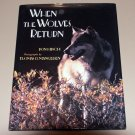 When the Wolves Return (SIGNED Edition) by Ron Hirschi
