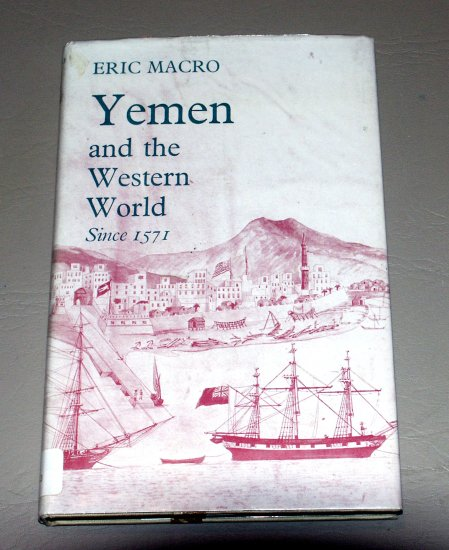 Yemen and the Western World (Hardcover) by Eric Macro