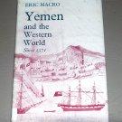 Yemen and the Western World (Hardcover) by Eric Macro