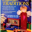 Crafting Traditions Magazine - May/June 1999 - 40 Bright How-to's for Mom and Dad, Weddings