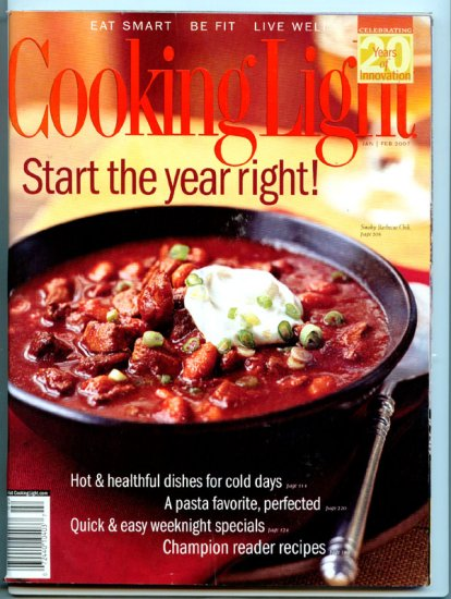 Cooking Light Magazine - January/February 2007 - Start the Year Right