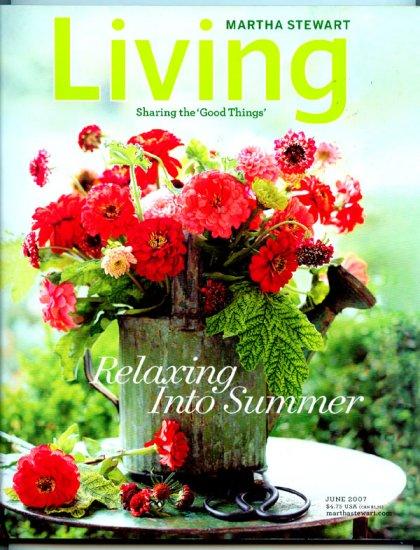 Martha Stewart Living Magazine - June 2007 - Relaxing Into Summer
