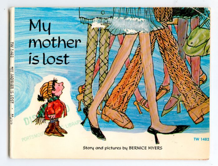 My Mother Is Lost (Paperback) by Bernice Myers