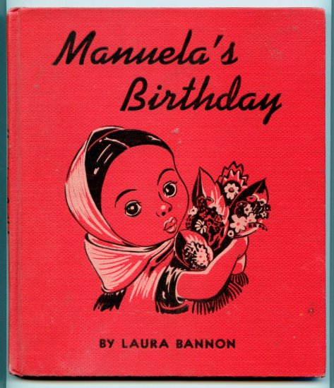 Manuela's Birthday in Old Mexico (Hardcover 1939) by Laura Bannon