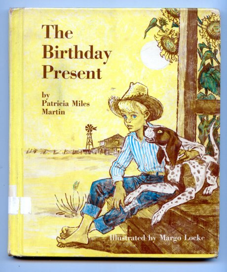 The Birthday Present (1966) by Patricia Miles Martin