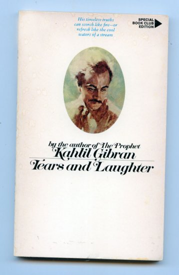 Tears and Laughter (Pb 1974) by Kahil Gibran
