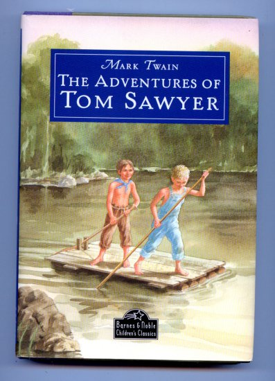 The Adventures of Tom Sawyer (NEW Hardcover) by Mark Twain