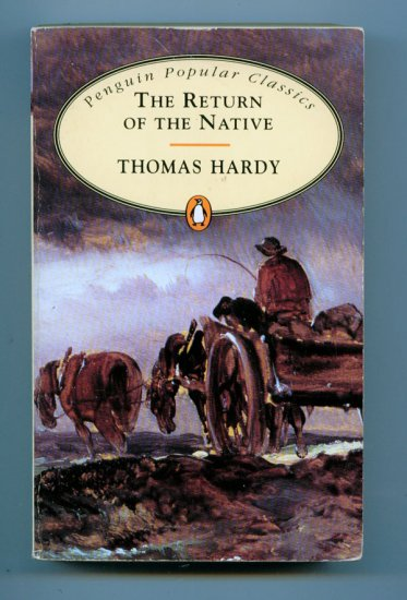 Return of the Native (Penguin Popular Classics) (Paperback) by Thomas Hardy