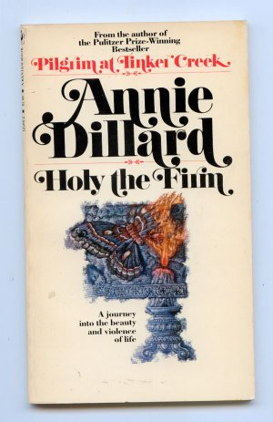 annie dillard sacrifice Annie dillard: with her eyes open  annie dillard does not go in for nature appreciation  giving themselves to a life of sacrifice and prayer, were called ancho.