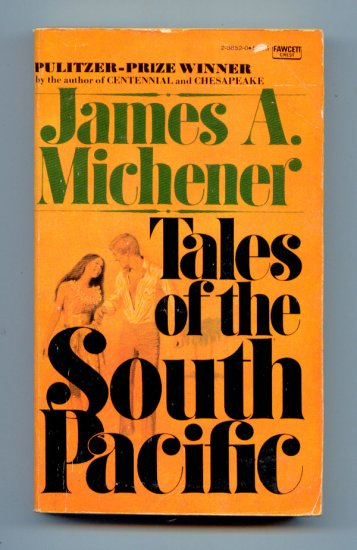 Tales of the South Pacific by James A. Michener - World War II Stories