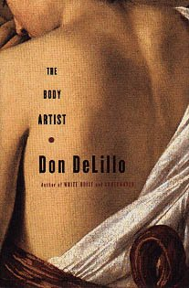 The Body Artist: A Novel (NEW Hardcover) by Don DeLillo