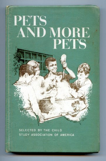 Pets And More Pets (1969) by Child Study Association Of America - Michael Hampshire
