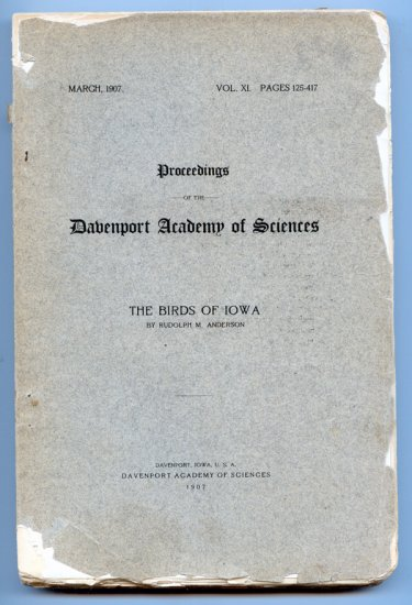 The Birds of Iowa; Proceedings of the Davenport Academy of Sciences (1907 Volume XI)