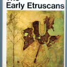 The Early Etruscans (Hardcover) by Donald Emrys. Strong