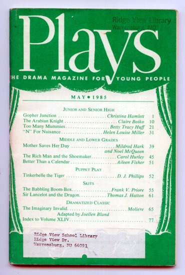 PLAYS the Drama Magazine for Young People - Vol. XLIV, No. 7, May 1985