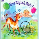 How Big is A BABY? (Whitman Tell-a-Tale) by Virginia C. Holmgren, Norma & Dan Garris