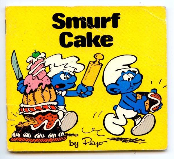 Smurf Cake (Smurf Mini Storybooks) by Peyo