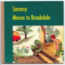Sammy Moves to Brookdale by Dorothy Westlake Andrews