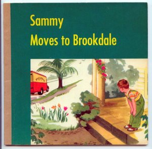 Sammy Moves to Brookdale by Dorothy Westlake Andrews