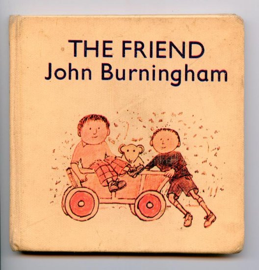 The Friend (Hardcover 1975 1st ed.) by John Burningham