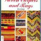 Step By Step Guide to Woven Carpets and Rugs by Ann Croot