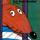 Ealu Ruairi Ramhair by Pat Mooney (Irish Language Children's Book)