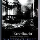Kristallnacht: Prelude to Destruction (Making History) (Hardcover) by Martin Gilbert