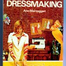Complete book of Dressmaking by Ann Mactaggart (Guide to) (Vintage Fashion Designs)